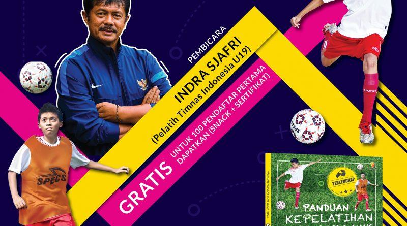 Seminar Kepelatihan Sepak Bola bersama Indra Sjafri